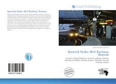 Borítókép a  Ipswich Stoke Hill Railway Station - hoz