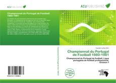 Portada del libro de Championnat du Portugal de Football 1980-1981