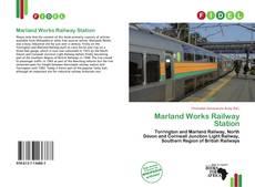 Borítókép a  Marland Works Railway Station - hoz