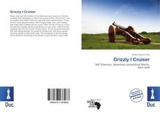 Couverture de Grizzly I Cruiser