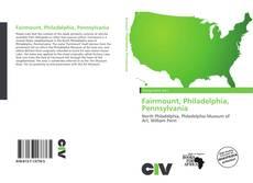 Bookcover of Fairmount, Philadelphia, Pennsylvania
