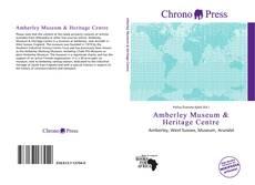 Amberley Museum & Heritage Centre kitap kapağı