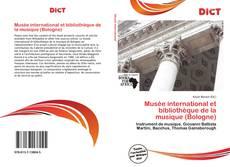 Couverture de Musée international et bibliothèque de la musique (Bologne)
