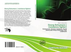 Bookcover of Georg Schumann ( resistance fighter)