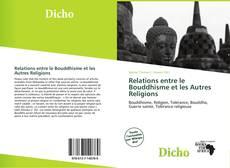 Copertina di Relations entre le Bouddhisme et les Autres Religions