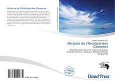 Couverture de Histoire de l'Archipel des Comores