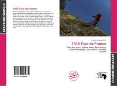 Bookcover of 1939 Tour de France
