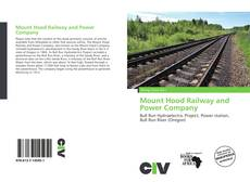 Bookcover of Mount Hood Railway and Power Company