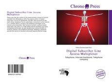 Bookcover of Digital Subscriber Line Access Multiplexer