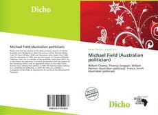 Buchcover von Michael Field (Australian politician)