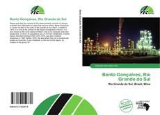 Bookcover of Bento Gonçalves, Rio Grande do Sul