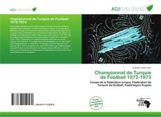 Bookcover of Championnat de Turquie de Football 1972-1973