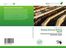 Обложка Beijing Subway Rolling Stock