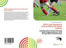 Bookcover of 2010 Liga Deportiva Universitaria de Quito season
