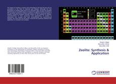 Bookcover of Zeolite: Synthesis & Application