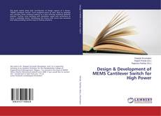 Couverture de Design & Development of MEMS Cantilever Switch for High Power