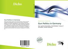 Bookcover of Gun Politics in Germany