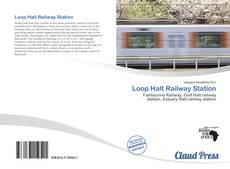Loop Halt Railway Station kitap kapağı