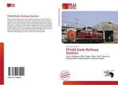 Borítókép a  Ffridd Gate Railway Station - hoz
