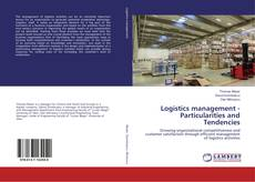Copertina di Logistics management - Particularities and Tendencies