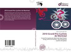 Copertina di 2010 Grand Prix Cycliste de Montréal