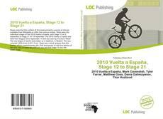 2010 Vuelta a España, Stage 12 to Stage 21
