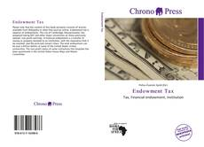 Bookcover of Endowment Tax