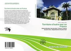 Borítókép a  Territoire d'outre-mer en France - hoz