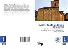 Borítókép a  Abbaye Sainte-Madeleine du Barroux - hoz