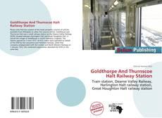 Goldthorpe And Thurnscoe Halt Railway Station kitap kapağı