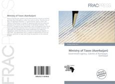 Bookcover of Ministry of Taxes (Azerbaijan)