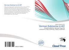 Bookcover of German Submarine U-461