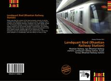 Bookcover of Landquart Ried (Rhaetian Railway Station)
