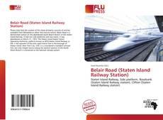 Borítókép a  Belair Road (Staten Island Railway Station) - hoz