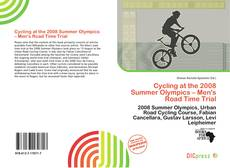 Bookcover of Cycling at the 2008 Summer Olympics – Men's Road Time Trial