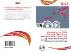 Bookcover of Cycling at the 2008 Summer Olympics – Women's Road Time Trial