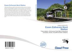 Bookcover of Essen Zollverein Nord Station