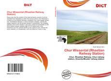 Bookcover of Chur Wiesental (Rhaetian Railway Station)
