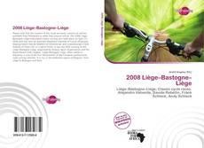Bookcover of 2008 Liège–Bastogne–Liège