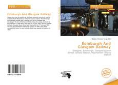 Bookcover of Edinburgh And Glasgow Railway