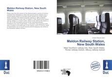 Обложка Maldon Railway Station, New South Wales