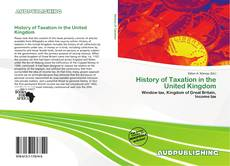 Bookcover of History of Taxation in the United Kingdom
