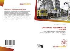 Обложка Dortmund Möllerbrücke Station