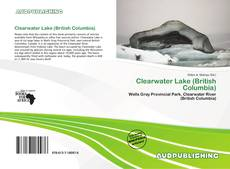 Bookcover of Clearwater Lake (British Columbia)