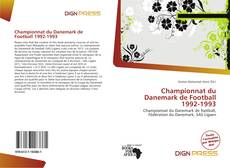 Bookcover of Championnat du Danemark de Football 1992-1993