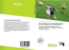 Dick Roberts (Footballer) kitap kapağı