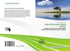 Bookcover of Lake Charlotte, Nova Scotia