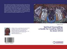 Capa do livro de Spiritual Counselling: a Guide for Leading Others to Jesus Christ
