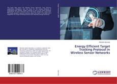 Couverture de Energy Efficient Target Tracking Protocol in Wireless Sensor Networks