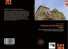 Обложка Château de Perrigny-lès-Dijon